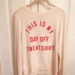 """Wildfox """"This Is My Day Off Sweatshirt"""" Top Small"""